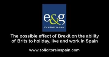 The possible effect of Brexit upon the ability of Brits to holiday, live and work in Spain
